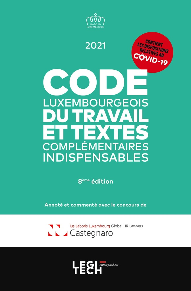 Code luxembourgeois du travail | Édition 2021
